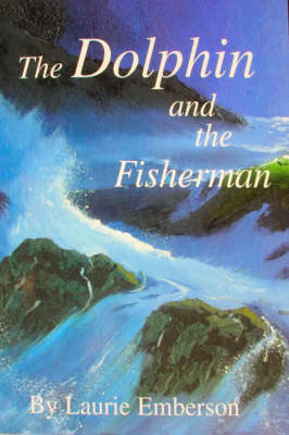The Dolphin and the Fisherman (Paperback)
