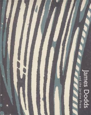 James Dodds and the Jardine Press (Paperback)