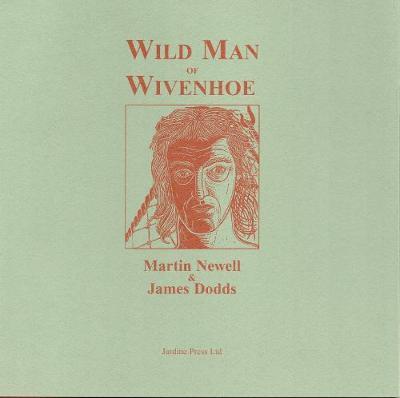 Wild Man of Wivenhoe (Paperback)
