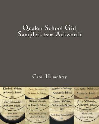 Quaker School Girl Samplers from Ackworth (Hardback)