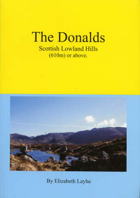 The Donalds Scottish Lowland Hills (610m) or Above (Paperback)