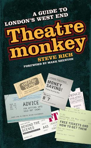 Theatremonkey: A guide to London's West End (Paperback)