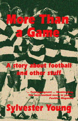 More Than a Game: A Story About Football and Other Stuff (Paperback)