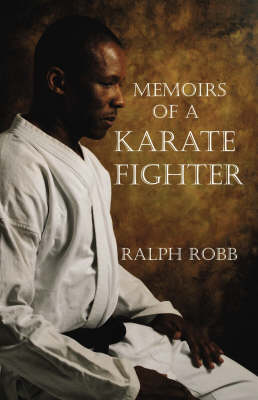 Memoirs of a Karate Fighter (Paperback)