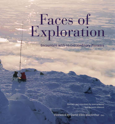 Faces of Exploration: Encounters with 50 Extraordinary People (Hardback)