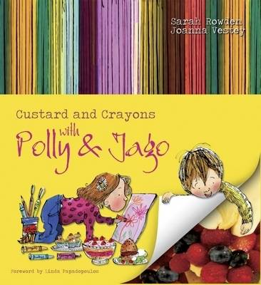 Custard and Crayons: With Polly and Jago (Paperback)