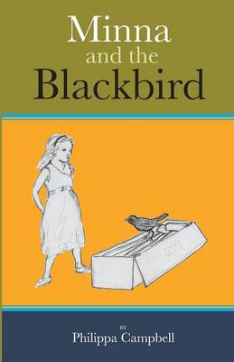 Minna and the Blackbird (Paperback)