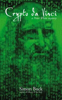 Crypto Da Vinci: A Peter White Mystery (Paperback)