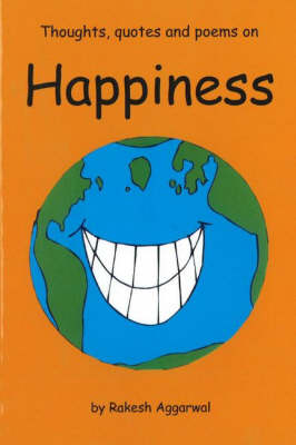 Thoughts, Quotes and Poems on Happiness (Paperback)