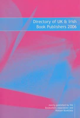 Directory of UK and Irish Book Publishers 2006