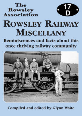 Rowsley Railway Miscellany (Paperback)