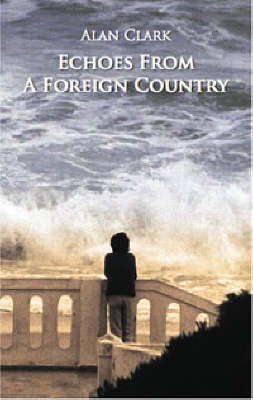 Echoes from a Foreign Country (Paperback)