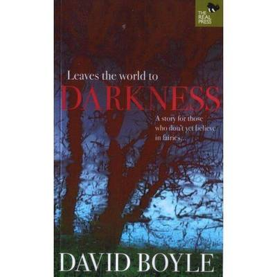 Leaves the World to Darkness (Paperback)