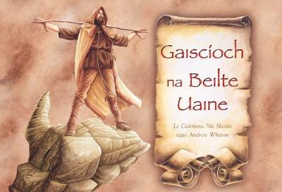 Gaiscioch Na Beilte Uaine, the Warrior of the Green Belt (Hardback)