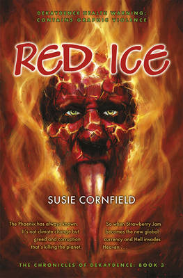 Red Ice - The Chronicles of Dekaydence 3 (Paperback)