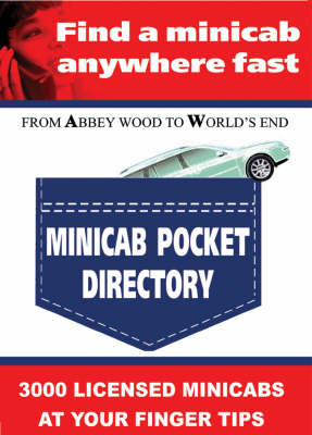 Minicab Pocket Directory: 3000 London Licensed Minicabs Anytime, Anywhere You Need One (Paperback)