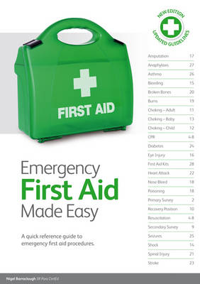 Emergency First Aid Made Easy: An Easy to Understand First Aid Guide (Paperback)