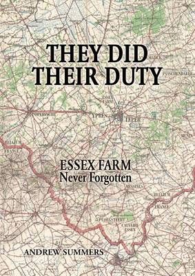 They Did Their Duty: Essex Farm Never Forgotten (Paperback)