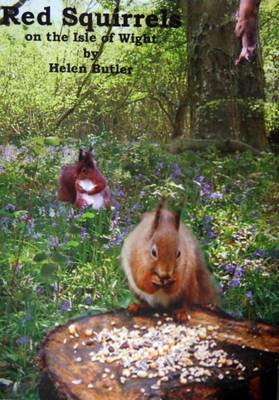 Red Squirrels: On the Isle of Wight (Paperback)