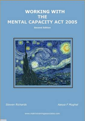 Working with the Mental Capacity Act 2005 (Paperback)