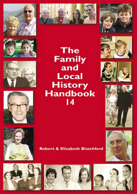 The Family and Local History: Handbook 14 (Paperback)