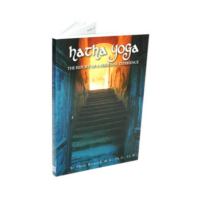 Hatha Yoga: The Report of a Personnal Experience (Paperback)