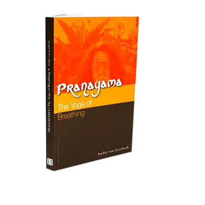 Pranayama: The Yoga of Breathing (Paperback)