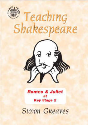 """""""Romeo and Juliet"""": At Key Stage 2 - Comic Book Shakespeare v. 12 (Spiral bound)"""