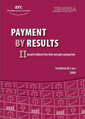 Payment by Results II: Research Evidence from Client and Agency Perspectives (Paperback)