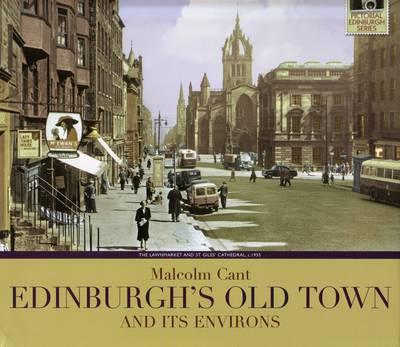 Edinburgh's Old Town and Its Environs (Hardback)