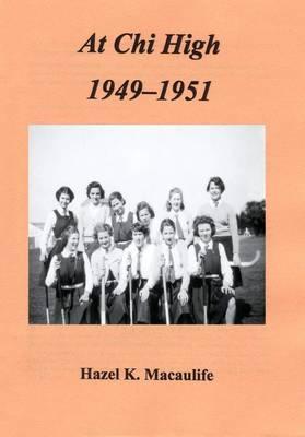 At Chi High 1949-1951 (Paperback)