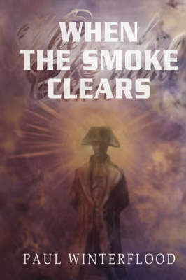 When the Smoke Clears (Paperback)