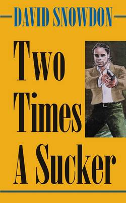 Two Times a Sucker (Paperback)
