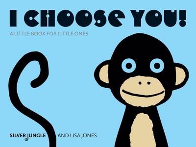 I Choose You! (Paperback)