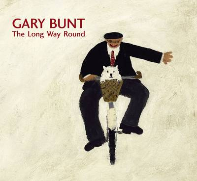 Gary Bunt: The Long Way Round (Hardback)