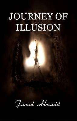 Journey of Illusion: 1 (Paperback)