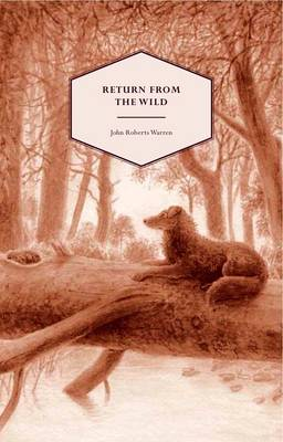 Return From the Wild: The Story of Lassie, the Collie Born in a Fox Earth (Paperback)