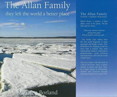The Allan Family: Scottish / Canadian Shipowners: They Left the World a Better Place (Hardback)