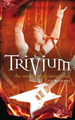 Trivium: The Mark of Perseverance (Paperback)