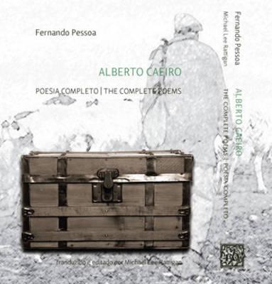 Alberto Caeiro: the Complete Poems / Poesia Completo (Paperback)