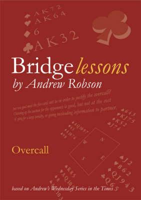 Overcall - Bridge Lessons (Paperback)