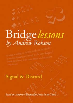 Bridge Lessons: Signal and Discard - Bridge Lessons (Paperback)
