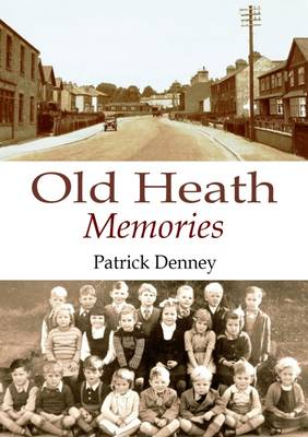 Old Heath Memories (Paperback)