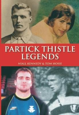 Partick Thistle Legends (Hardback)