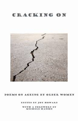 Cracking on: Poems on Ageing by Older Women (Paperback)
