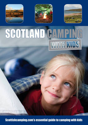 Scotland Camping with Kids (Paperback)