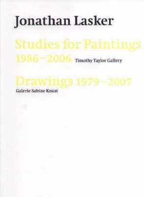 Jonathan Lasker: Studies for Paintings 1986-2006, Drawings 1979-2007 (Paperback)