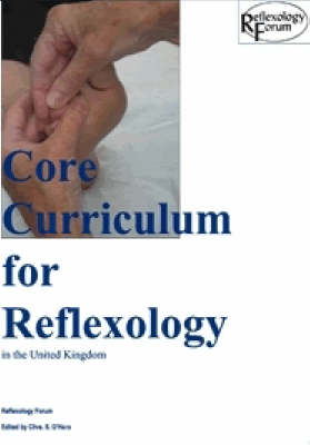 Core Curriculum for Reflexology in the United Kingdom (Paperback)