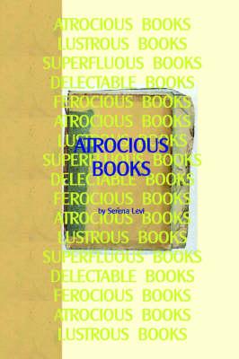 Atrocious Books (Paperback)