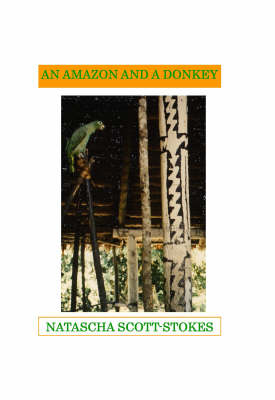 An Amazon and a Donkey (Paperback)